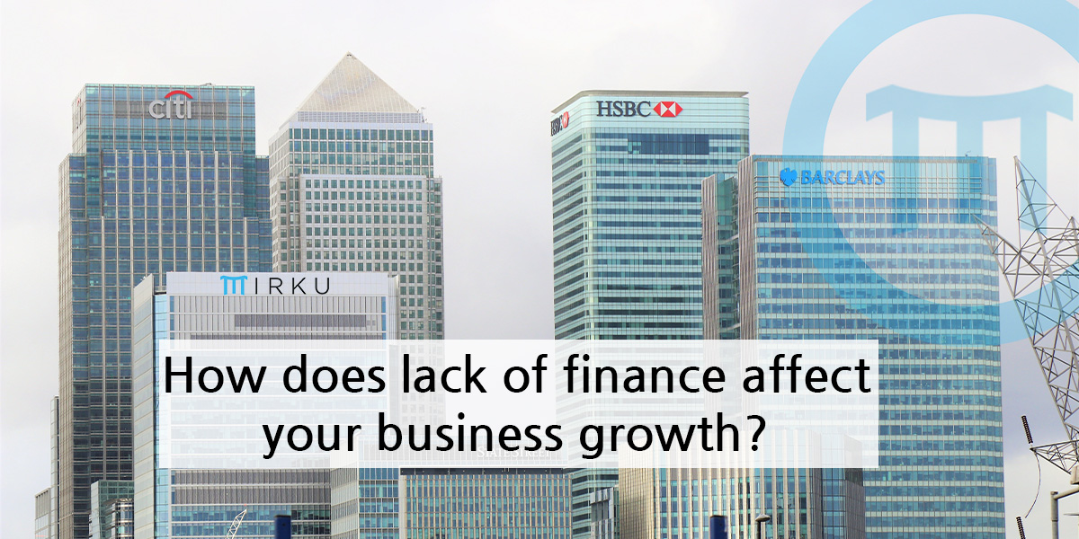 How Does Lack Of Finance Affect Business Growth