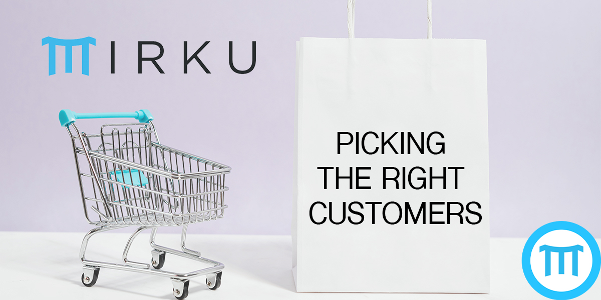 Picking The Right Customers