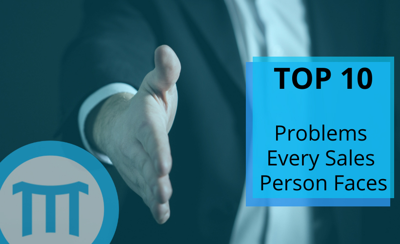 Top 10 Problems Every Sales Person Faces