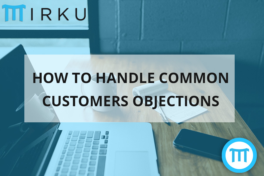 How To Handle Common Customers Objections
