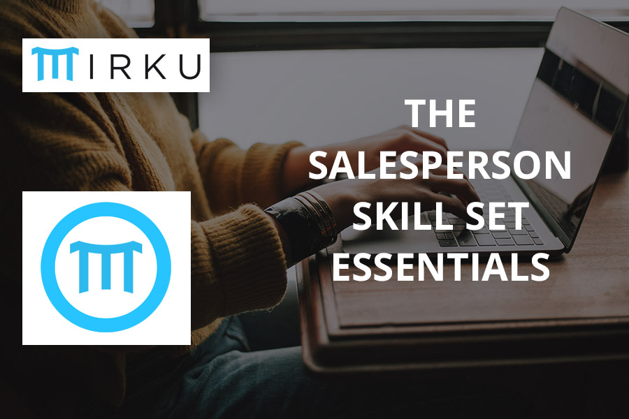 The Salesperson Skill Set Essentials